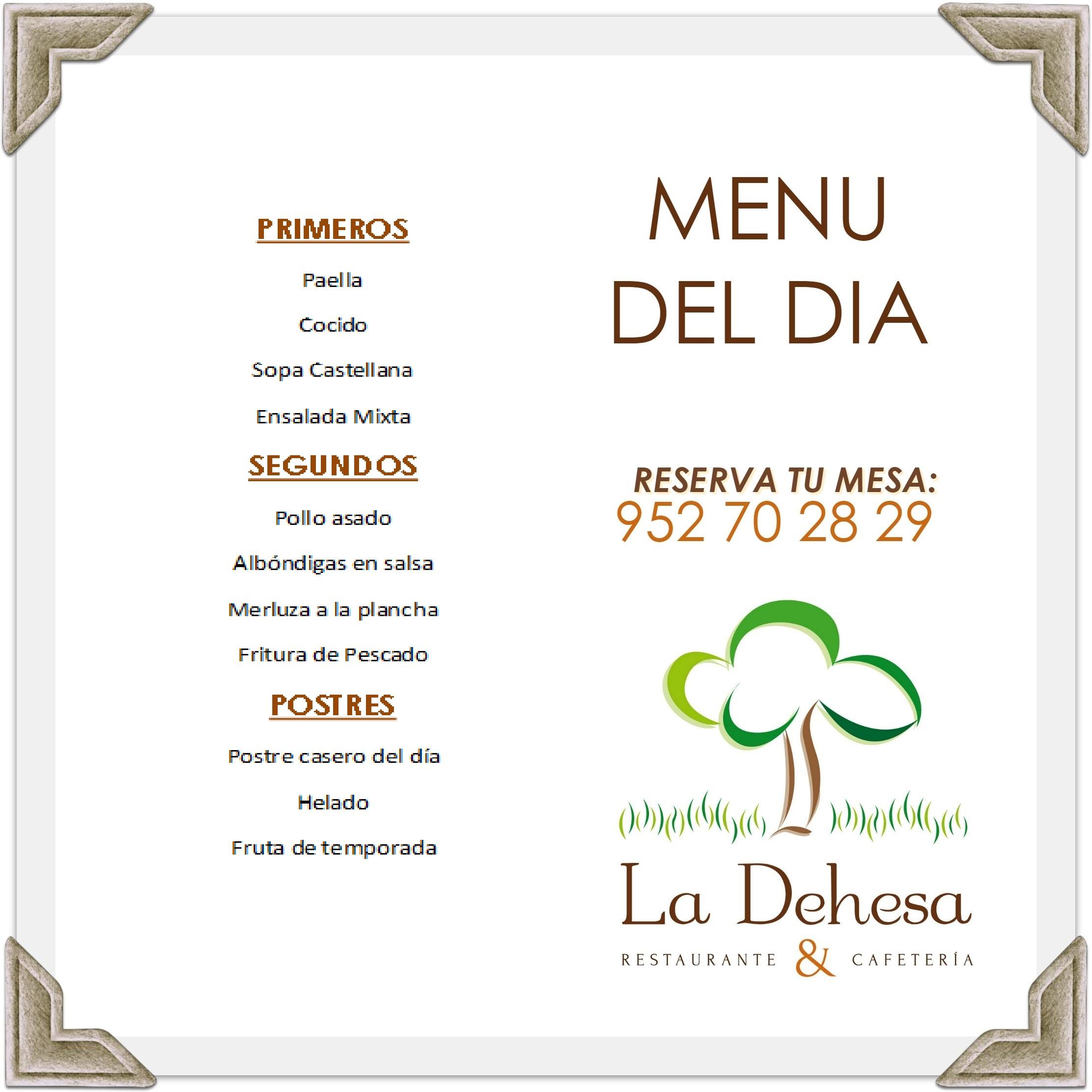 Menú diario para almorzar en Restaurante La Dehesa, Antequera